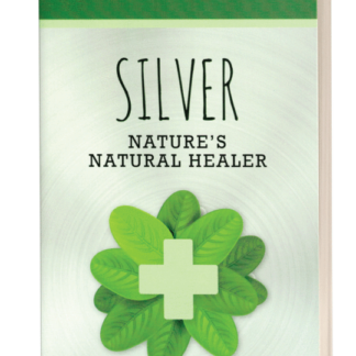 Silver: Nature's Natural Healer book
